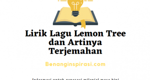 Lirik Lagu Lemon Tree dan Artinya Terjemahan