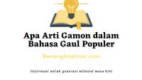 Apa Arti Gamon dalam Bahasa Gaul Populer
