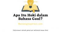 Apa Itu Hoki dalam Bahasa Gaul