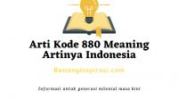 Arti Kode 880 Meaning Artinya Indonesia