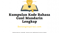 Kumpulan Kode Bahasa Gaul Mandarin Lengkap